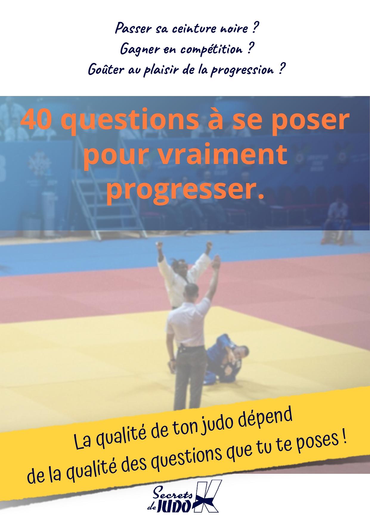 40 questions à se poser en judo pour être un bon judoka